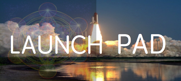 LAUNCH PAD mentoring for business start ups