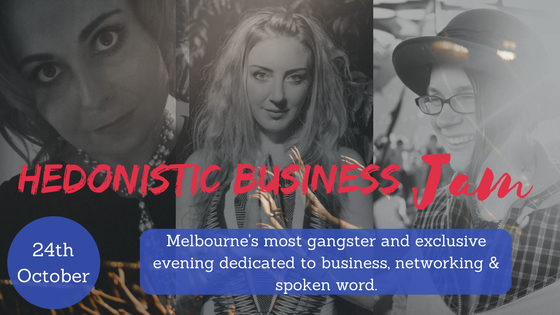 Melbourne business networking event, melbourne speakers, hedonistic business jam