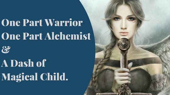 One part Warrior, one part Alchemist & a dash on the magical child.