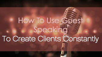 guest speaking to create clients