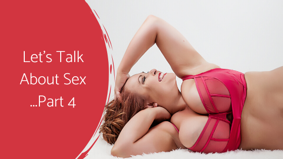 Let's Talk About Sex ... The Series (3)