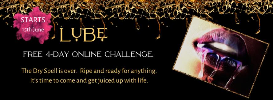 LUBe, PLEASURE CHALLENGE