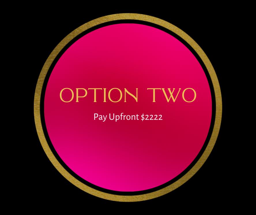 Option One. Pay Upfront(2)